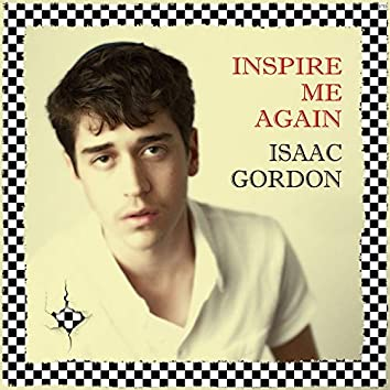 Inspire Me Again