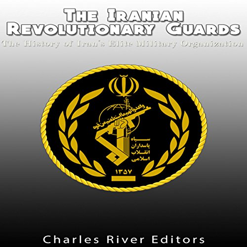 The Iranian Revolutionary Guards audiobook cover art