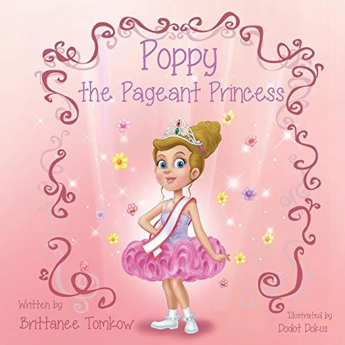 Poppy the Pageant Princess