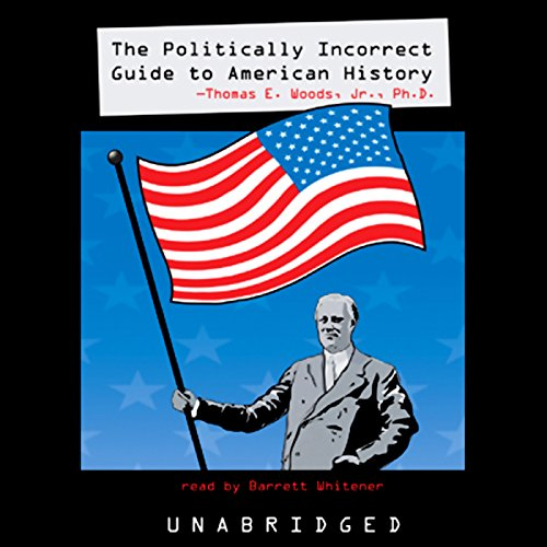 The Politically Incorrect Guide to American History  cover art