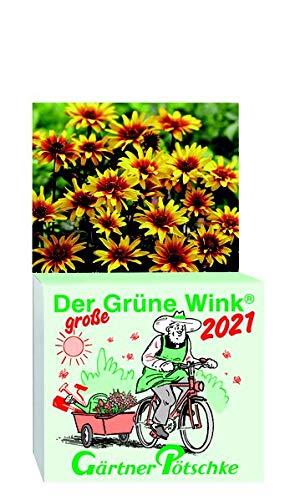 Gärtner Pötschkes Der GROSSE Grüne Wink Tages-Gartenkalender 2021: Maxiausgabe