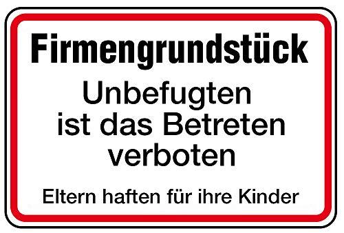 Schild Alu Firmengrundstück Unbefugten ist das Betreten verboten 250 x 350 mm (Betriebsgelände, Zutritt verboten) praxisbewährt, wetterfest