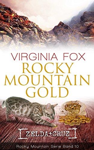 Rocky Mountain Gold (Rocky Mountain Serie - Band 10)