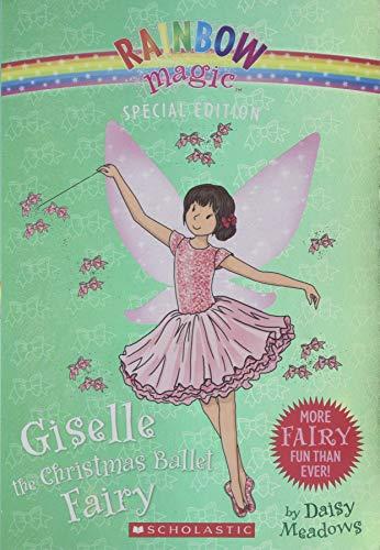 Giselle the Christmas Ballet Fairy (Rainbow Magic: Special Edition)