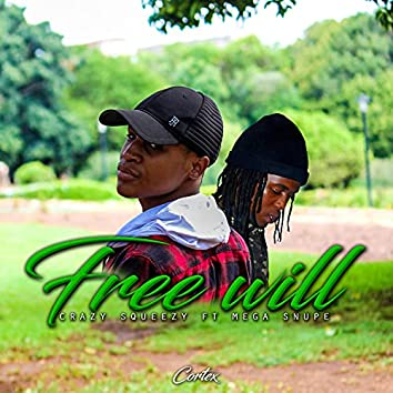 Free will (feat. Mega Snupe)