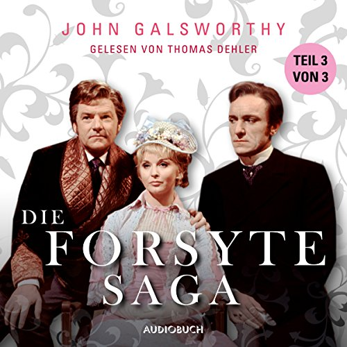 Die Forsyte Saga 3 audiobook cover art
