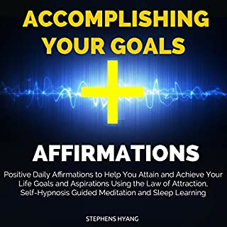 Accomplishing Your Goals Affirmations audiobook cover art