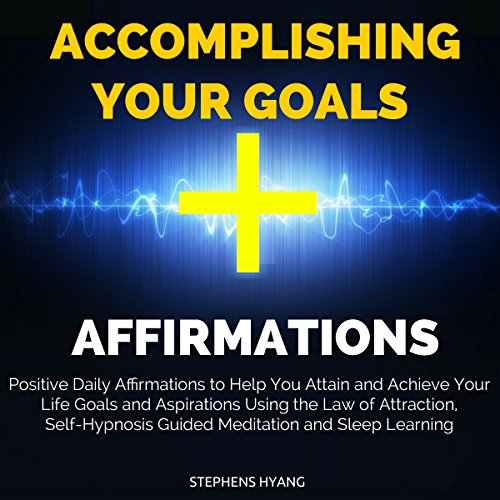 Accomplishing Your Goals Affirmations cover art