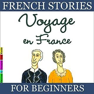 Couverture de Voyage en France (French Stories for Beginners)