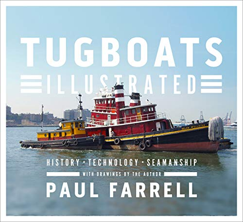 TUGBOATS ILLUS: History, Technology, Seamanship
