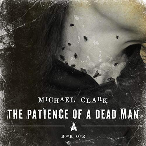 The Patience of a Dead Man audiobook cover art