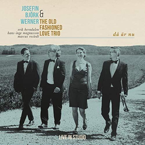 Josefin Björk Werner & the Old Fashioned Love Trio