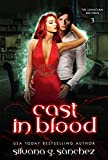 Cast in Blood: A New Adult Vampire Romance Novel (The Unnatural Brethren Book 3) (English Edition)