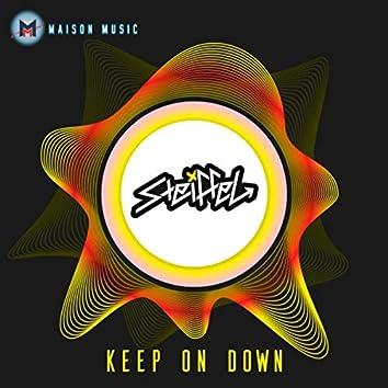 Keep On Down