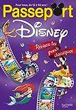 Passeport Disney : révisez les grands classiques ! - Cahiers de vacances 2019