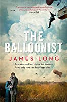 The Balloonist by James Long(2014-11-06)