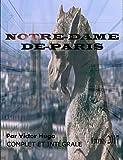 NOTRE-DAME-DE-PARIS ÉDITION ILLUSTRÉE 2017 (COMPLET ET INTÉGRALE) - Contient également la biographie de l'auteur - Format Kindle - 0,99 €