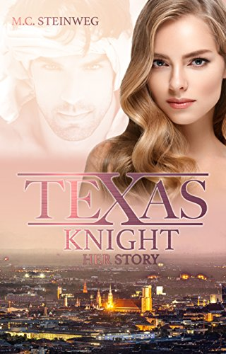 Texas Knight - Her Story