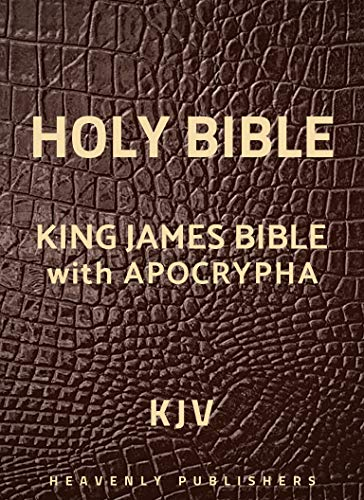Bible: King James Bible with Apocrypha, Old-New Testaments (KJV) (Annotated) (English Edition)