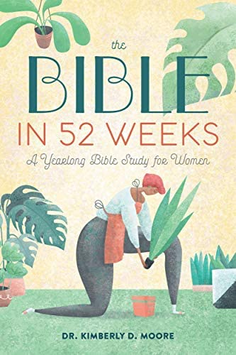The Bible in 52 Weeks A Yearlong Bible Study for Women product image