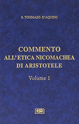 Commento all'Etica nicomachea (Vol. 1)