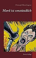 Mord ist umstaendlich: Zweite Auflage