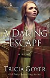 A Daring Escape (The London Chronicles Book 2)