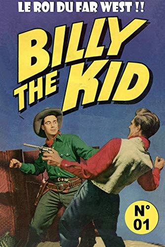 Couverture du livre Billy the Kid – Numéro 1 - Le Roi du Far West (Traduit): Bande Dessinée Western   Cowboys - Age d'or de la BD - Format ebook