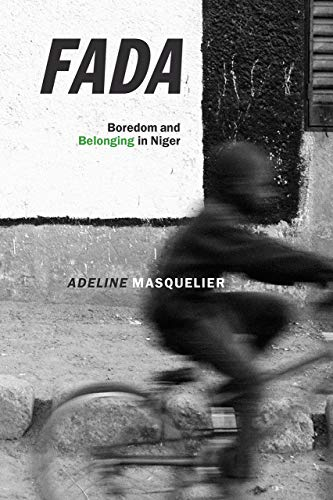 Fada: Boredom and Belonging in Niger