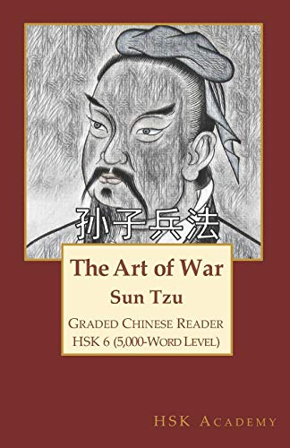 The Art of War: Graded Chinese Reader: HSK 6 (5000-Word Level)