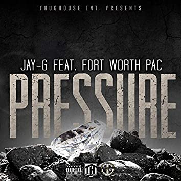Pressure (feat. Fort Worth Pac)