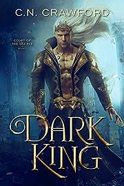 Dark King (Sea Fae Book 1)