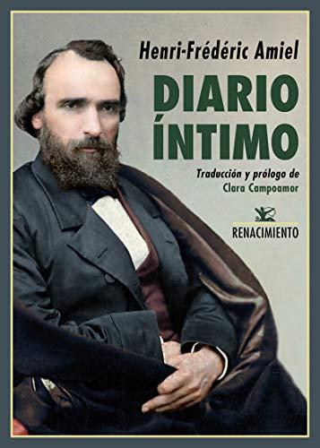 Diario íntimo: Edición completa según el manuscrito original (Biblioteca de la Memoria, Serie Menor, Band 69)
