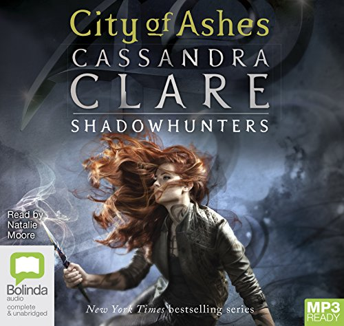 Clare, C: City of Ashes (Mortal Instruments, Band 2)