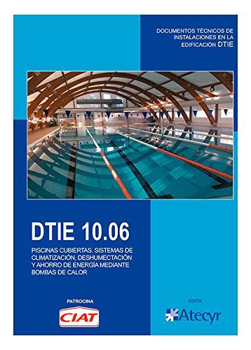 DTIE 10.06 Piscinas cubiertas. Sistemas de climatización,