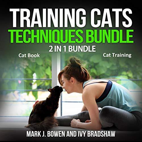 Training Cats Techniques Bundle: 2 in 1 Bundle  By  cover art