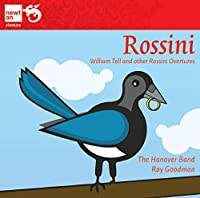 Rossini: Overtures by Hanover Band