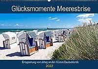 Gluecksmomente Meeresbrise (Wandkalender 2022 DIN A2 quer): Lichtstimmungen an der See (Geburtstagskalender, 14 Seiten )