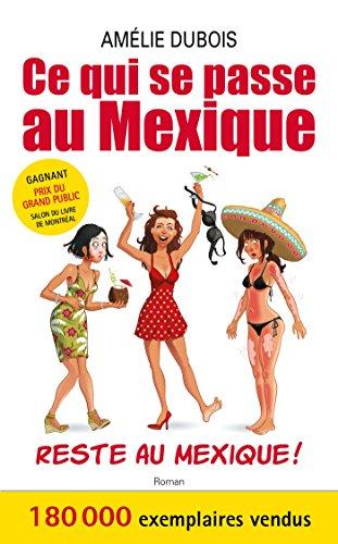 Ce qui se passe au Mexique reste au Mexique, poche