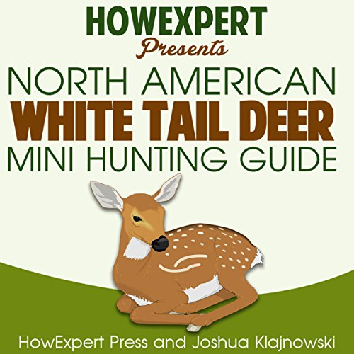 North American Whitetail Deer Mini Hunting Guide audiobook cover art
