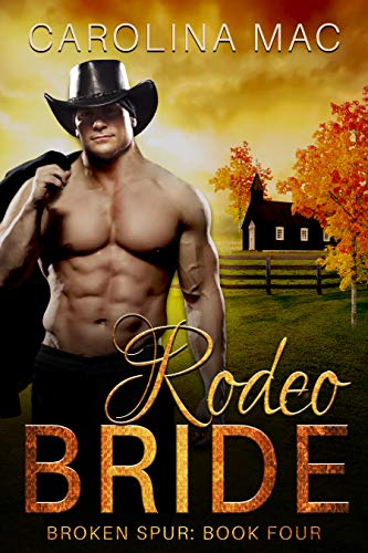 Rodeo Bride: The McKenna Brothers (Broken Spur Book 4) (English Edition)