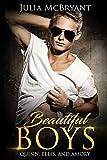 Beautiful Boys: Quinn, Ellis, and Amory