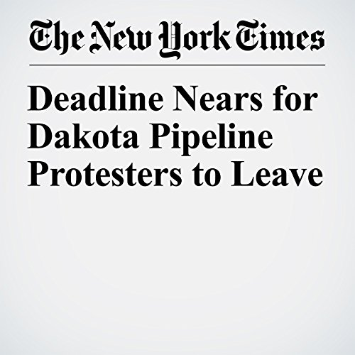 Deadline Nears for Dakota Pipeline Protesters to Leave copertina