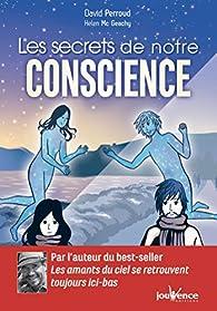 Les secrets de notre conscience par David Perroud