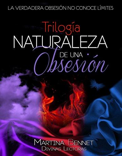 Trilogía NATURALEZA DE UNA OBSESIÓN: Tres libros en uno