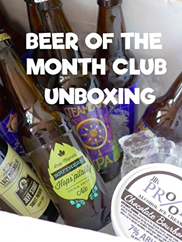 Beer of the Month Club Unboxing