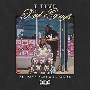 Real Enough (feat. Dave East & Jadakiss) [Radio Edit] (Radio Edit)