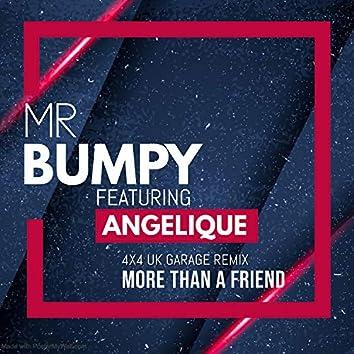 More Than a Friend (feat. Mr Bumpy & Angelique)