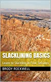 Slacklining Basics: Learn to Slackline in Four Sessions (English Edition)