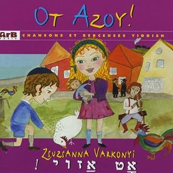 Ot Azoy: Chansons et berceuses yiddisch